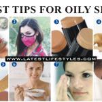 Best tips for oily skin