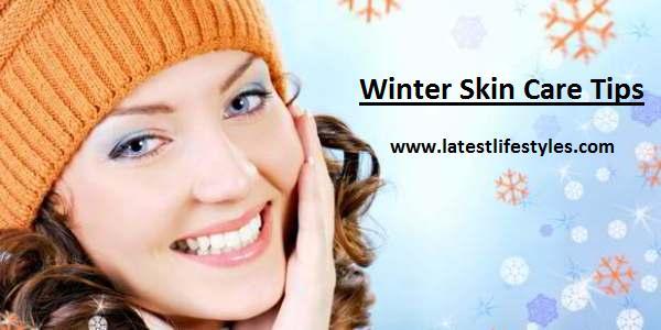Skin Care Tips for Winter Season